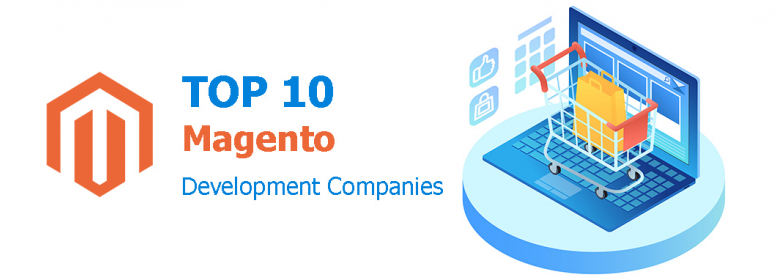 Top 10 Magento Development Companies