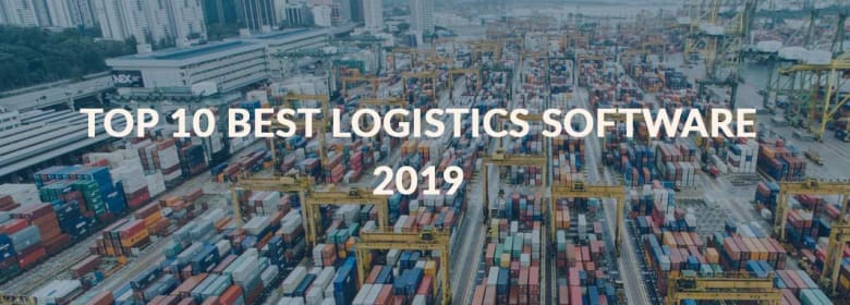 Top 10 Best Logistics Software 2019