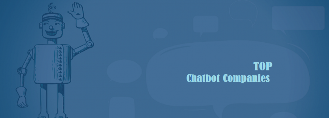 Top 10 ChatBot development companies in 2021